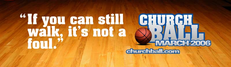 Churchball Billboards